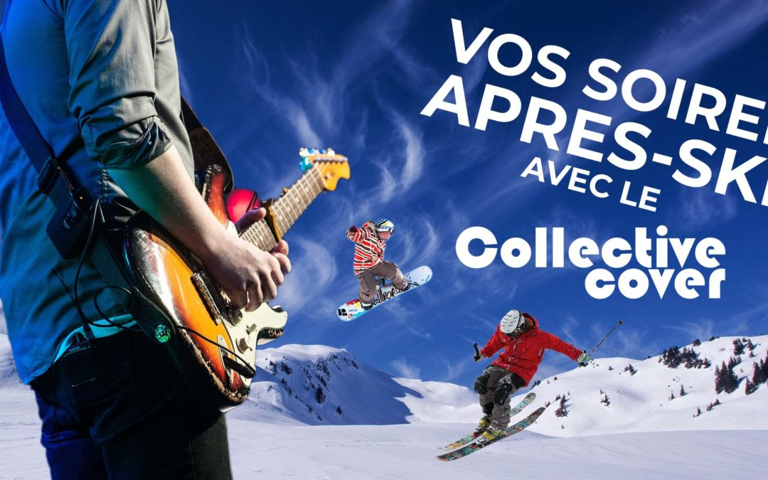 Concert après ski collective cover band